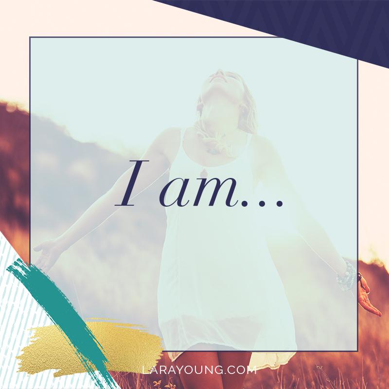 I am…