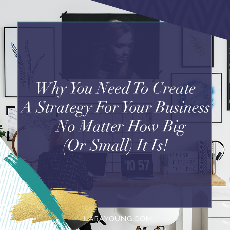 Why you need a strategy for your business?