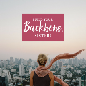 build your backbone sister